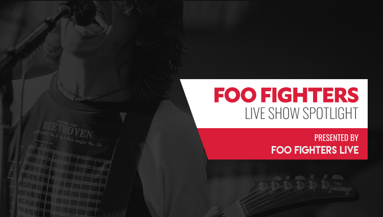 FooFightersLive.com - Live Show Spotlight