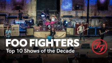 Foo Fighters - Top 10 Shows of the Decade